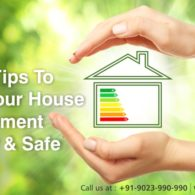 Smart Tips To Keep Your House Environment Healthy And Safe